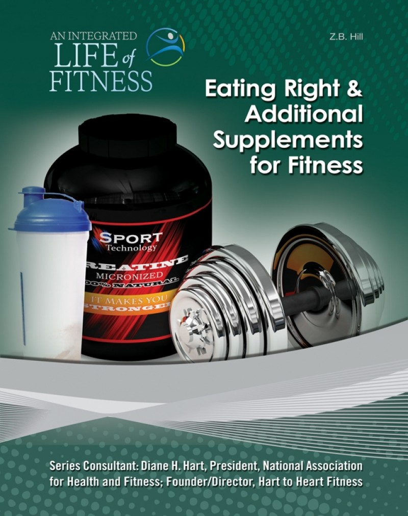 Eating Right & Additional Supplements for Fitness