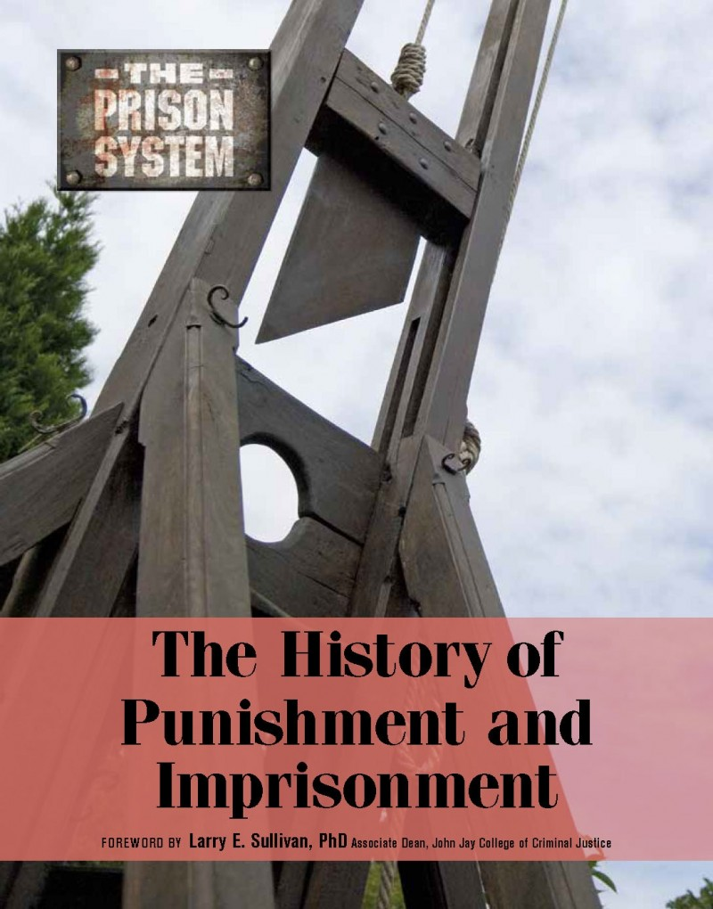 The History of Punishment and Imprisonment
