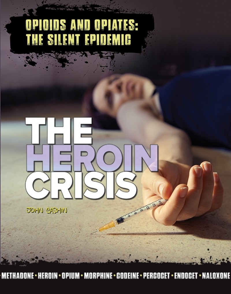 The Heroin Crisis