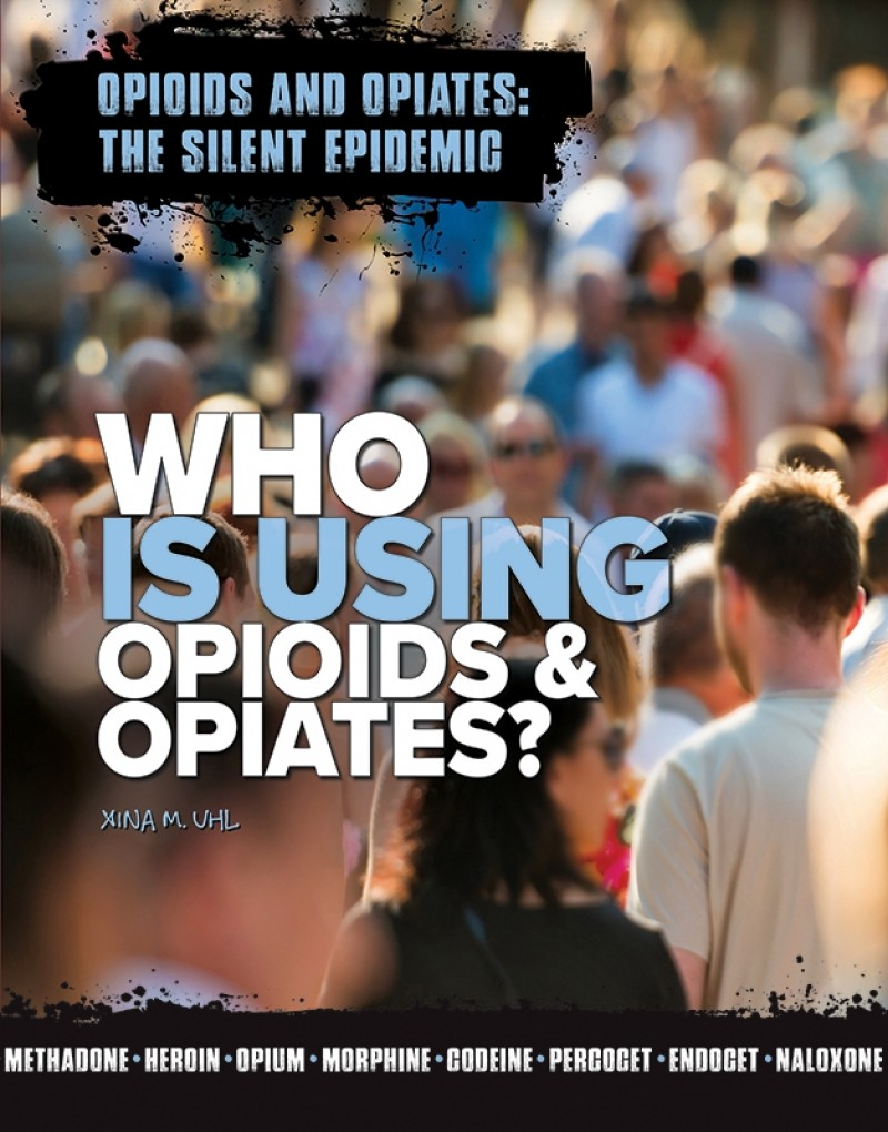 Who Is Using Opioids & Opiates?