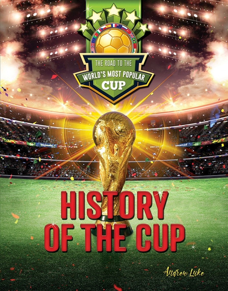 History of the Cup: The Road to the World's Most Popular Cup