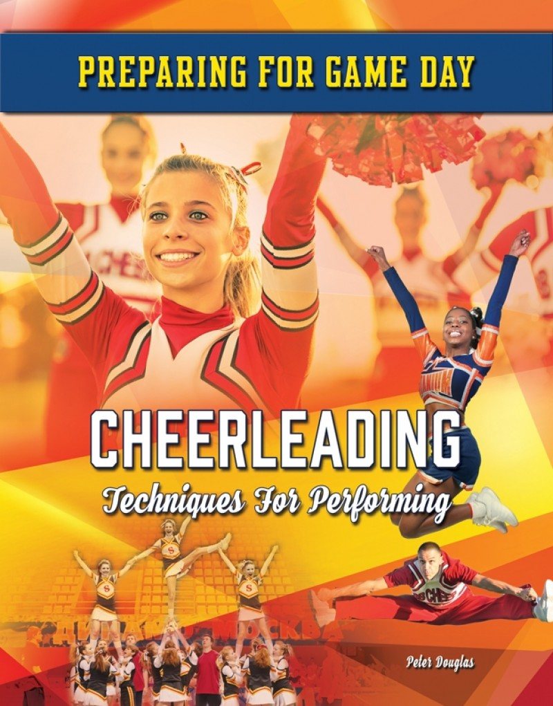 Cheerleading: Techniques For Performing