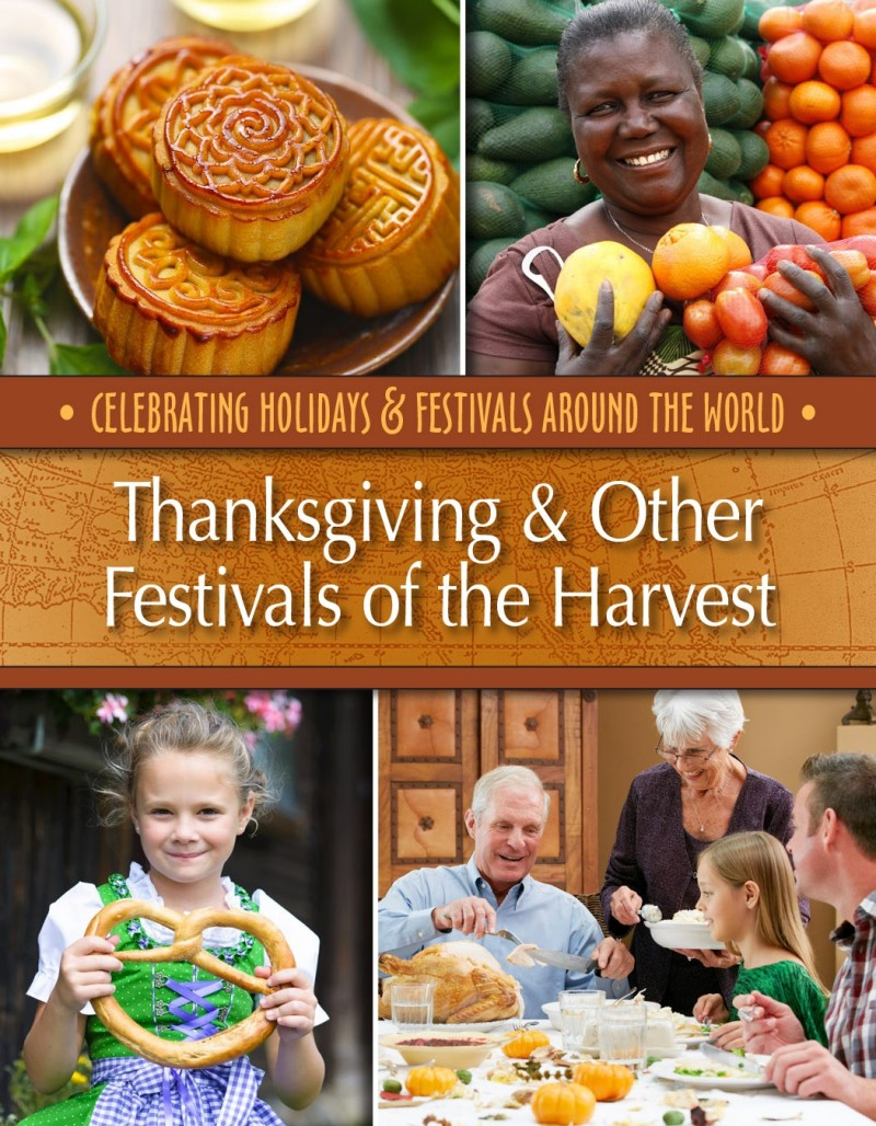 Thanksgiving & Other Festivals of the Harvest
