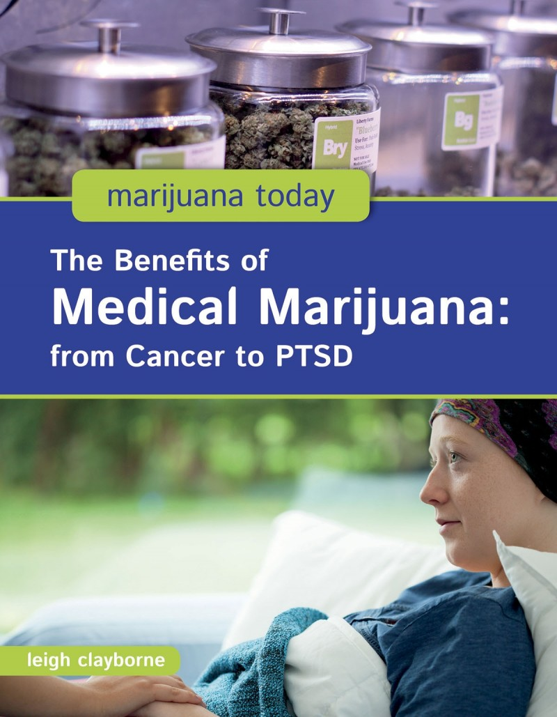 The Benefits of Medical Marijuana: from Cancer to PTSD