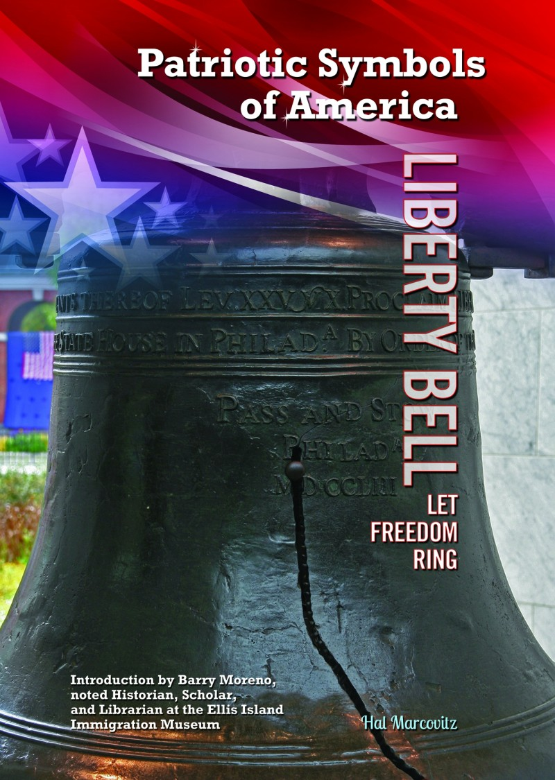 Liberty Bell: Let Freedom Ring
