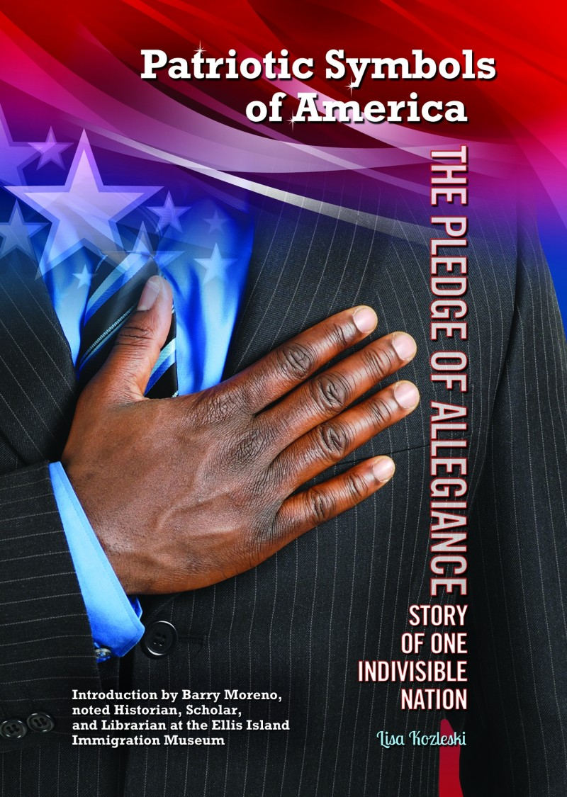 The Pledge of Allegiance: Story of One Indivisible Nation