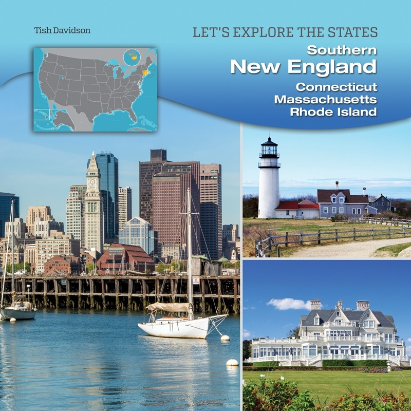 Southern New England: Connecticut, Massachusetts, Rhode Island