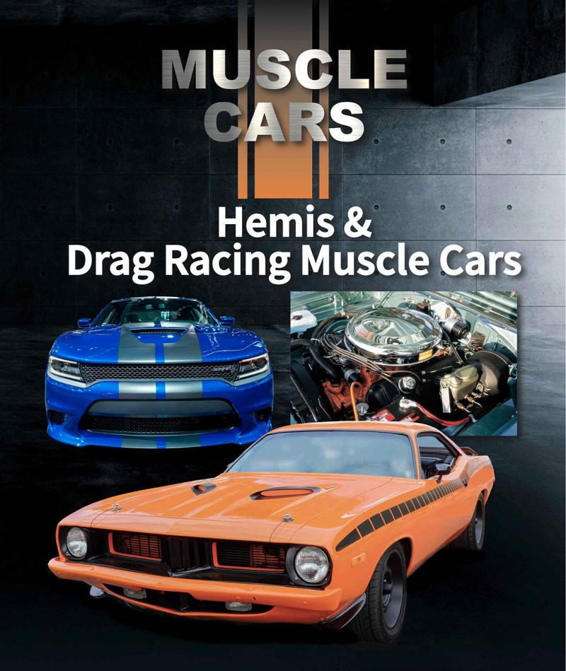 Hemis & Drag Racing Muscle Cars